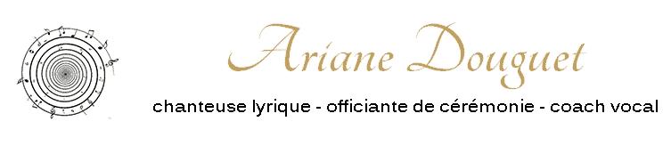Ariane Douguet, singer & officiant